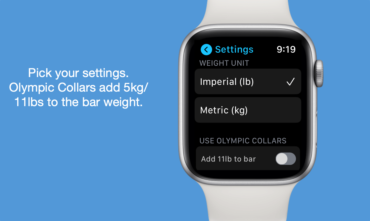 Pick your settings. Olympic Collars add 5kg/11lbs to the bar weight.